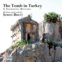 The Tomb in Turkey - Simon Brett