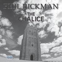 The Chalice - Phil Rickman