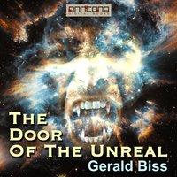 The Door of the Unreal - Gerald Biss