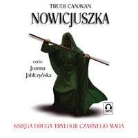 Nowicjuszka - Trudi Canavan
