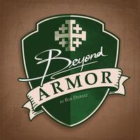 Beyond Armor - Bob Dubasz