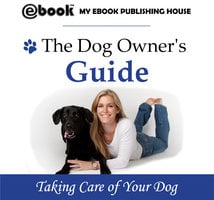 The Dog Owner's Guide - Various authors