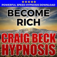 Become Rich - Hypnosis Downloads - Craig Beck