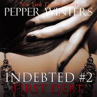 First Debt - Pepper Winters