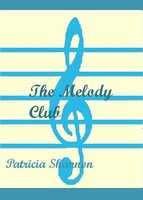The Melody Club - Patricia Shannon