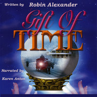 Gift of Time - Robin Alexander