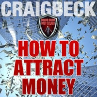 How to Attract Money - Craig Beck