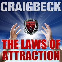 The Laws of Attraction - Craig Beck