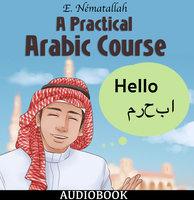 A Practical Arabic Course - E. Nématallah