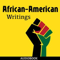 African-American Writings - Various Authors