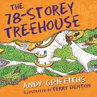 The 78-Storey Treehouse - Andy Griffiths