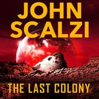 The Last Colony - John Scalzi