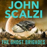 The Ghost Brigades - John Scalzi