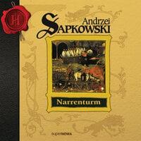 Narrenturm. Część 1 - Andrzej Sapkowski