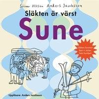 Släkten är värst Sune - Anders Jacobsson,Sören Olsson