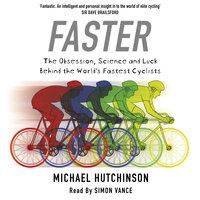 Faster - Michael Hutchinson