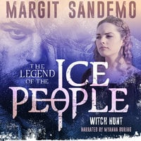 The Ice People 2 - Witch-Hunt - Margit Sandemo