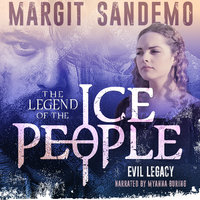 The Ice People 6 - Evil Legacy - Margit Sandemo