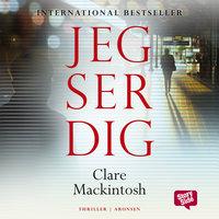 Jeg ser dig - Clare Mackintosh