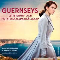 Guernseys litteratur- och potatisskalspajssällskap - Mary Ann Shaffer, Annie Barrows