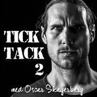 Tick Tack - S2E3 - Leffe Grimwalker
