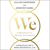 We: A Manifesto for Women Everywhere - Gillian Anderson, Jennifer Nadel