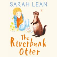 The Riverbank Otter - Sarah Lean