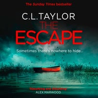 The Escape - C.L. Taylor