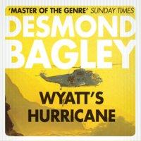 Wyatt's Hurricane - Desmond Bagley