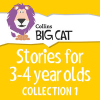 Stories for 3 to 4 year olds - Collins Big Cat