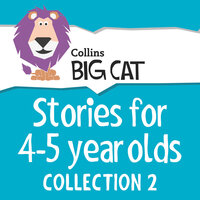 Stories for 4 to 5 year olds - Collins Big Cat