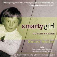 Smarty Girl: Dublin Savage - Honor Molloy
