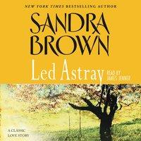 Led Astray - Sandra Brown