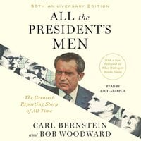All the President's Men - Bob Woodward, Carl Bernstein
