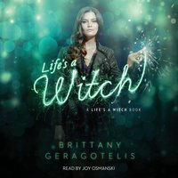 Life's a Witch - Brittany Geragotelis