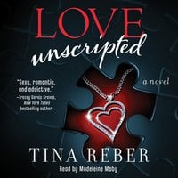 Love Unscripted - Tina Reber