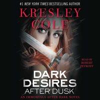 Dark Desires After Dusk - Kresley Cole