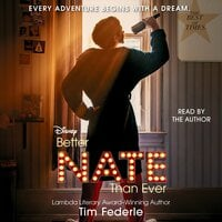 Better Nate Than Ever - Tim Federle