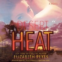 Desert Heat - Elizabeth Reyes