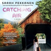 Catching Air - Sarah Pekkanen