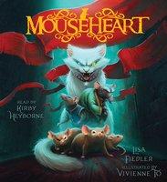 Mouseheart - Lisa Fiedler