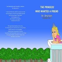 The Princess Who Wanted a Friend - Orly Katz
