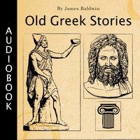 Old Greek Stories - James Baldwin