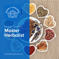 Master Herbalist - Centre of Excellence