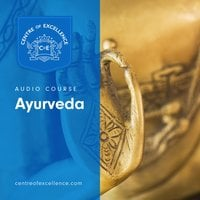 Ayurveda - Centre of Excellence