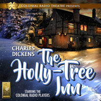 The Holly Tree Inn - Charles Dickens,Barry M. Putt Jr.