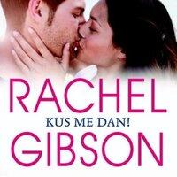 Kus me dan - Rachel Gibson