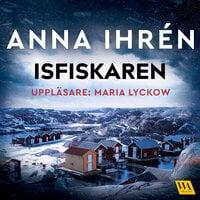Isfiskaren - Anna Ihrén