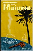 Min vän Maigret - Georges Simenon