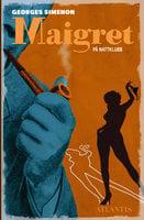 Maigret på nattklubb - Georges Simenon